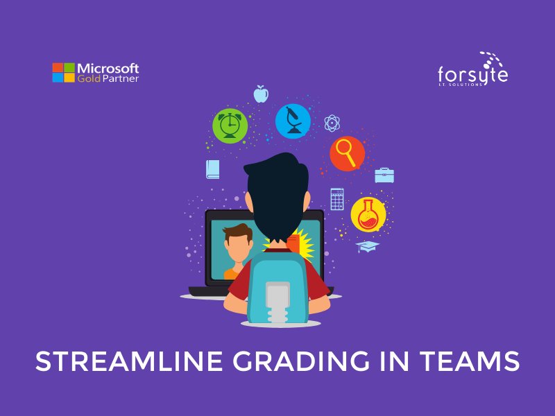 Microsoft Teams - Streamline students' grade process