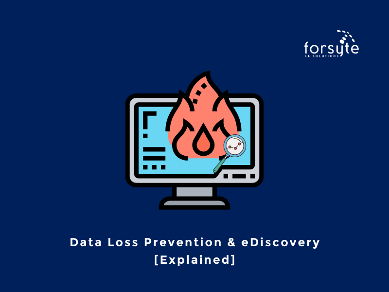 Data Loss Prevention DLP and eDiscovery